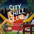 『CITY CHILL CLUB』11月のミュージックセレクターが決定!(New!!)