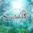 『SPICE発のアニソンアコースティックイベント『Songful days SEASON2』配信と形を変えても届けたい思い(New!!)』のサムネイル